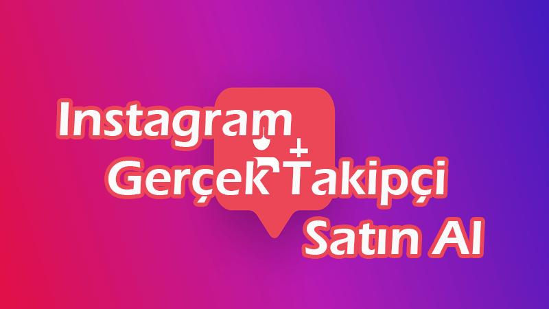 upload/blog_instagram-gercek-takipci-satin-al.png