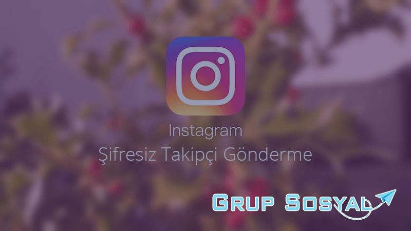 upload/blog_instagram-sifresiz-takipci-gondermek.png