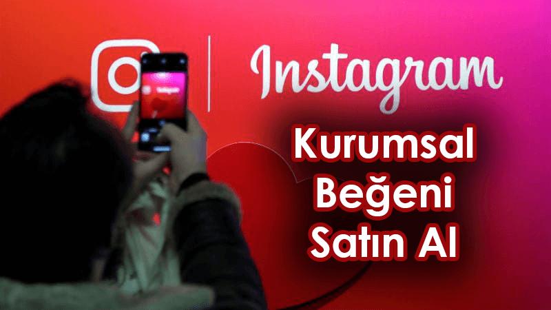 Kurumsal instagram beğeni almak